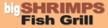 Big Shrimps Fish Grill